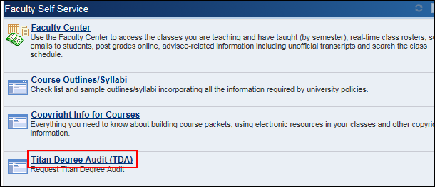 Faculty Self Service section of Titan Online with Titan Degree Audit link highlighted at bottom