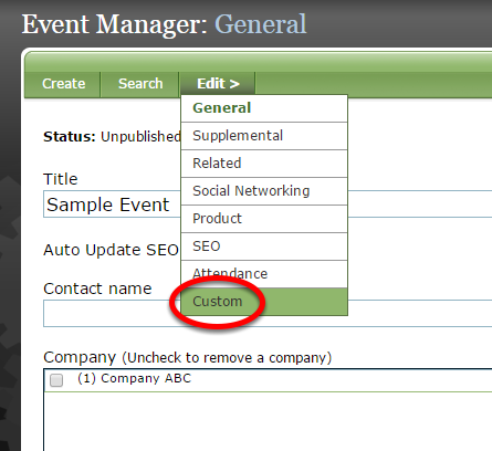 When you are ready to add fields to your landing page, return to Event Manager > Custom.
