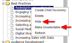 Right-click on the term and select either Hide or Make Unselectable.