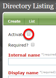 "If ""Activate"" is unchecked, it will be visible when editing the Custom portion of your Directory Listing in the Directory Listing Manager."