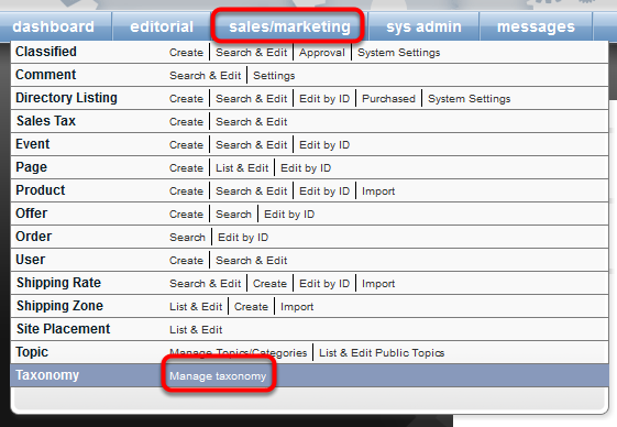 To access your taxonomy, open the Taxonomy Manager under Sales/Marketing on your Dashboard.