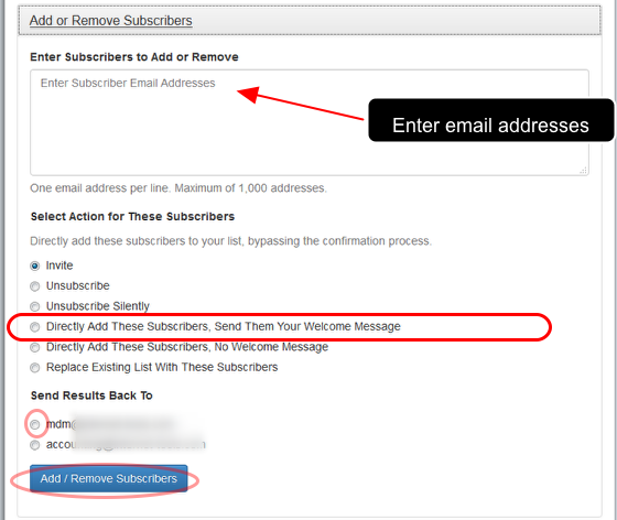 """Enter the subscribers' email addresses, select """"Directly Add These Subscribers, Send Them Your Welcome Message"""" option and select the email address where you want to receive a confirmation."""