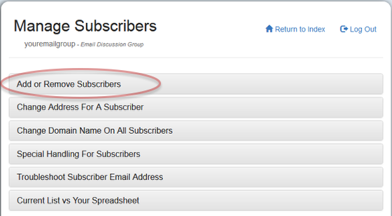"To use the web interface, log into your mail-list account and click on ""Add or Remove Subscribers"" under ""Manage Subscribers"""