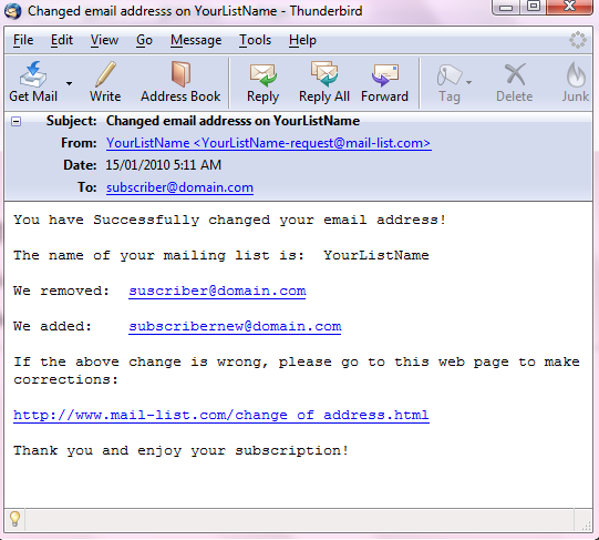 Finally, you will receive an email at both of your email addresses confirming the change of address.