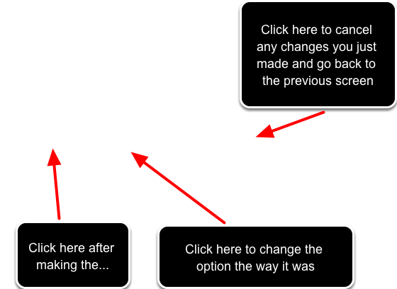 Make the changes that you require and click on one of the three buttons as explained below: