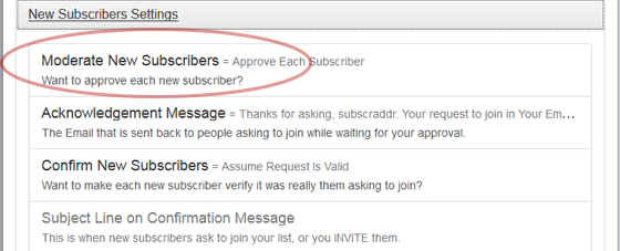 "Click on the link ""Moderate New Subscribers"" under ""New Subscribers Settings"":"
