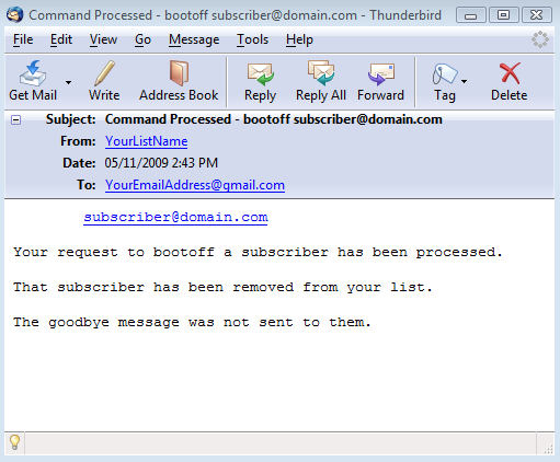 You will also receive one email for each subscriber that gets unsubscribed from your list, which will look like this: