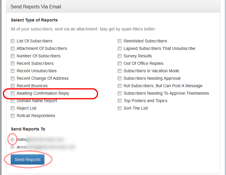 "Select ""Awaiting Confirmation Reply"" option and the email address where you want to receive the report:"