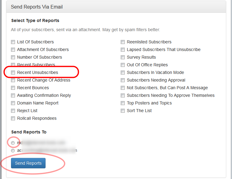 "To receive a report of subscribers that unsubscribed this week, click on ""Send Reports Via Email"", select ""Recent Unsubscribes"" and select an email address where you want to receive the report."