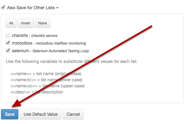 Click on the blue Save button to apply your changes to all lists selected.