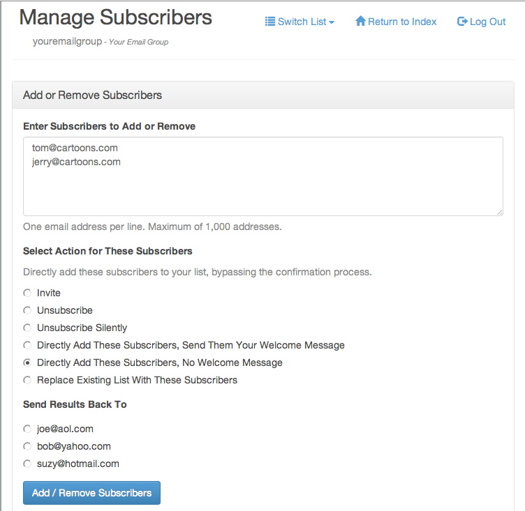 Copy and paste in the subscriber's email address and choose the type of update you want