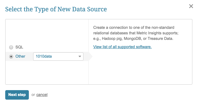 "Select ""Other"" Data Source Type and choose ""1010data"" from the drop-down"