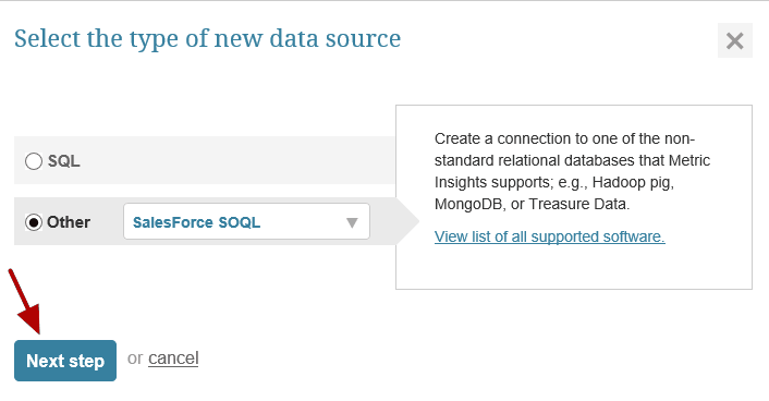 "Select ""Other"" Data Source Type and choose ""Salesforce SOQL"" from the drop-down"