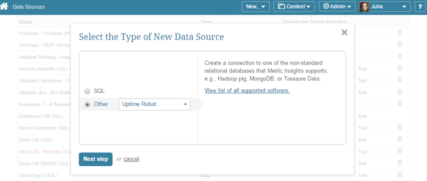 "Select ""Other"" Data Source Type and choose ""Uptime Robot"" from the drop-down list"