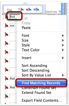 "to ""Find Matching Records"" right click the value (Control click on Mac)"