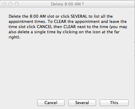 """Choose """"this"""" to delete just one appointment or """"several"""" to delete the entire day. (this cannot be undone)"""