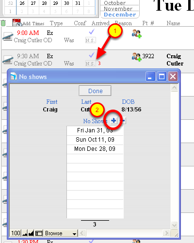 To record a no show click N.S. button (detail calendar view). 1.(arrow), then 2. add button (detail calendar view)