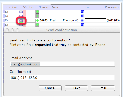 Patients with email address or cell phones can be confirmed with email or text.