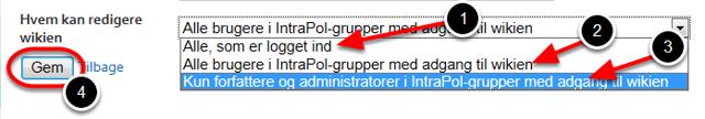 """Brug rullepanelet ud for: """"Hvem kan redigere wikien"""" til at bestemme hvem der kan redigere i wikien"""