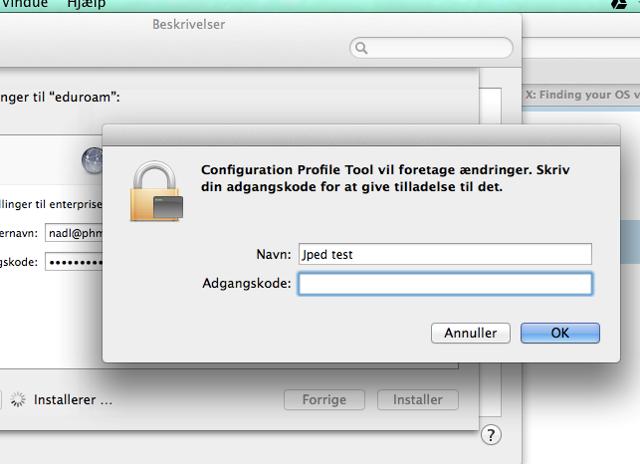 Godkend installationen ved at indtaste koden til din Mac
