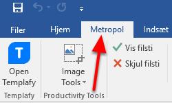 Vælg fanebladet Metropol i Word eller PowerPoint