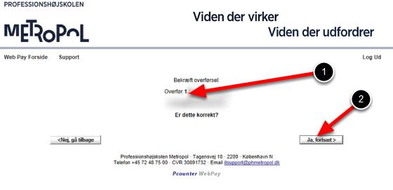 Du har nu overført penge fra din printkonto til en anden brugers konto