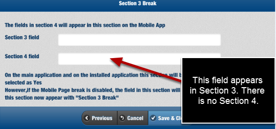 "However, on the mobile application, the Section 4 field appears with the ""Section 3 Break"" section, and the fields from section 4 are NOT hidden"