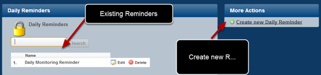 "All of the reminders that you have created appear in a list on the left. To create a new reminder click on the ""Create New Daily Reminder"""