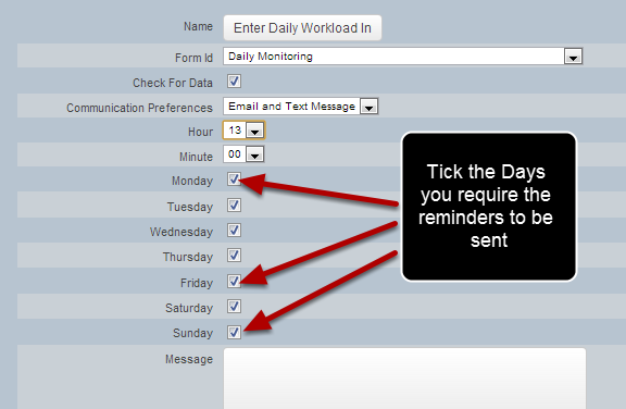 #6: Select the Days that you want the reminder to be sent out