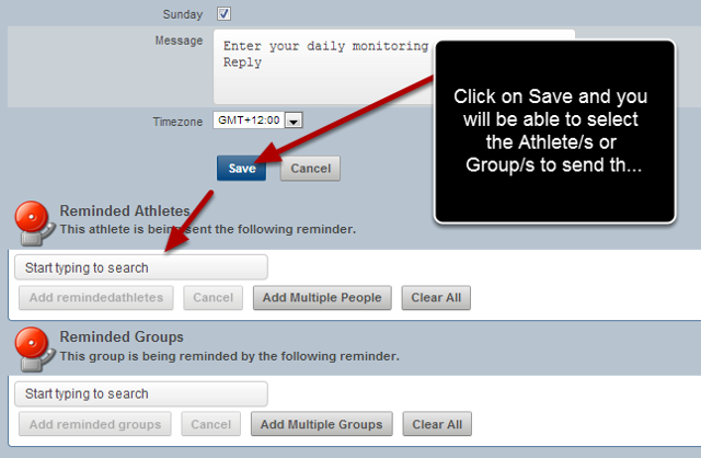 "#9: Click on ""Save"" to Save the Reminder and to then select the athletes to send the reminder to"