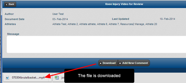 The doument/attachment/video will be downloaded for you to view from your downloads list