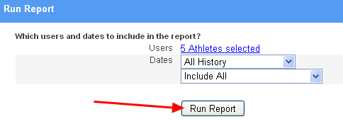 "Update the athletes or dates if you wish and generate the report again by clicking ""Run Report""."