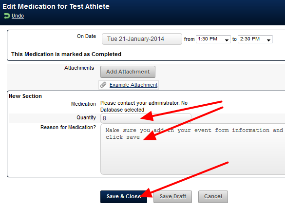Next, ensure you enter in the data into the Event Form and Save the Form