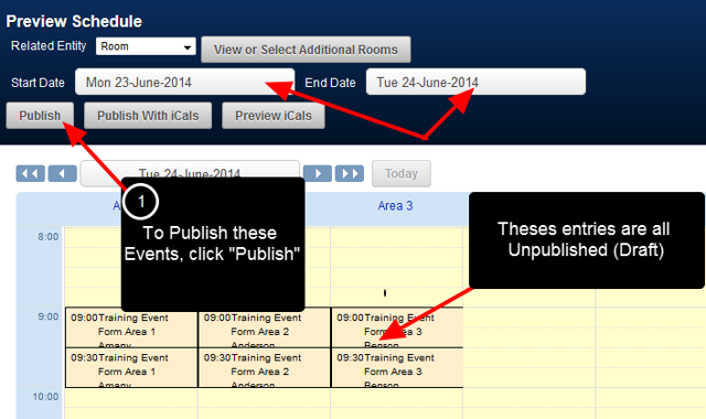Publish: the Draft Scheduled Entries can be Published so that they appear for the appropriate users.