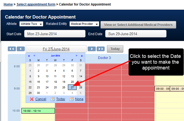 Select the correct day, click on the date and select the day you want to make an appointment for