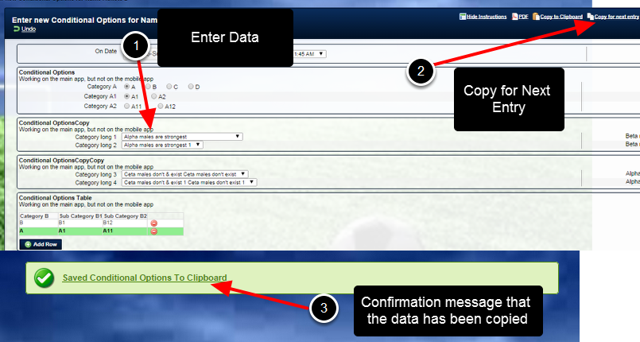 """The """"Copy for next entry"""" button allows you to copy the data entered into an entry and as soon as you enter in a new entry, the data is copied to that next entry ONLY"""