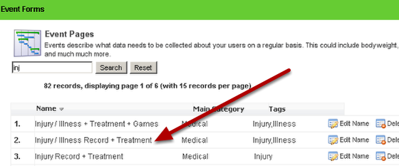 Choose the event you want to link other forms to. For this example the Injury/Illness Record will be selected.