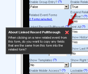 Linked Record Pull Through allows you to pull through fields that are named the same from a linked record. This is discussed in the next lesson on Related Events (Related Events- Setting up fields from a related event that link together)