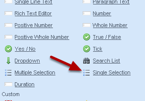 Click to add in the specific type of selection that you require. Set up the Question settings and Visibility and then create your options that are available for that field.