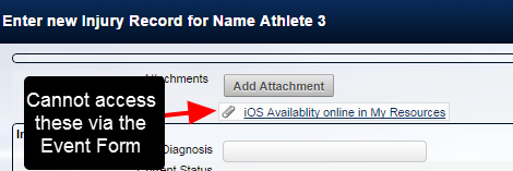 N.B. Event Form Attachments cannot be accessed from the iOS or Mobile version from the actual Event Form