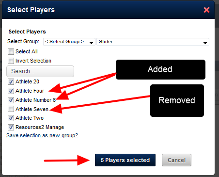 From the Select players pop-up, tick additional Athletes or untick athletes that you do not want to include