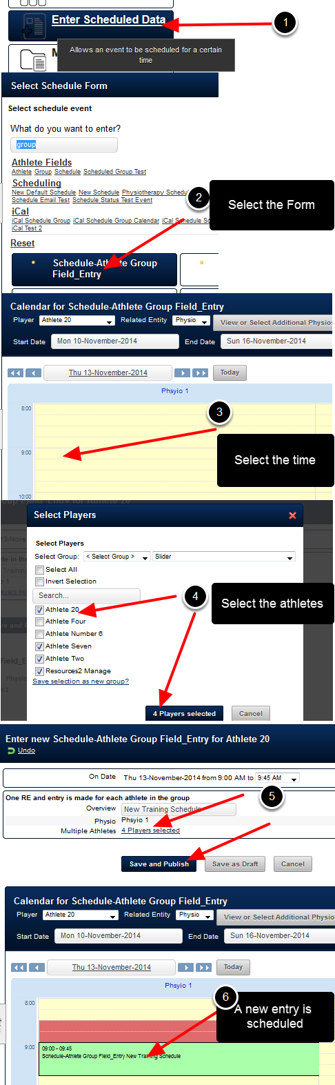 Scheduled Events do not appear in Group entry mode. Instead, an event is scheduled, and can then applied to one or more athletes; depending on the Scheduling Form set up