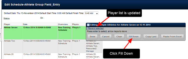 "Next click on ""Fill Down"" button. This is critical as it copies the athlete selection from the first row to the rest of table rows. If you do NOT do this, it will fail."