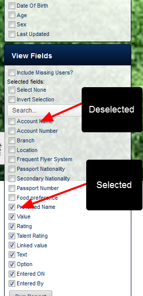 Just the same as with Event Reports, the fields can be selected and deselected in the View Fields section