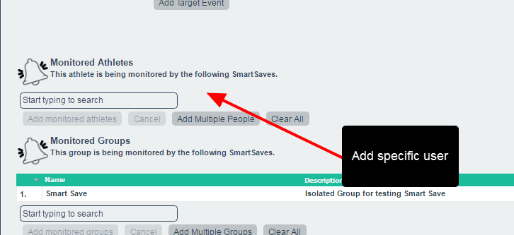 You MUST next add the athletes or Groups that you want to have the event entered for; Smart Saves will be entered for ALL users that are included here