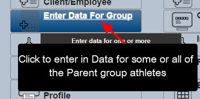 Once the Parent Group is loaded, click on Enter Data for Group