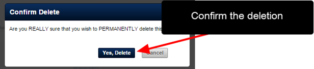 The final confirm deletion will appear; this is the last chance to confirm that you want to permanently remove this user, or to cancel