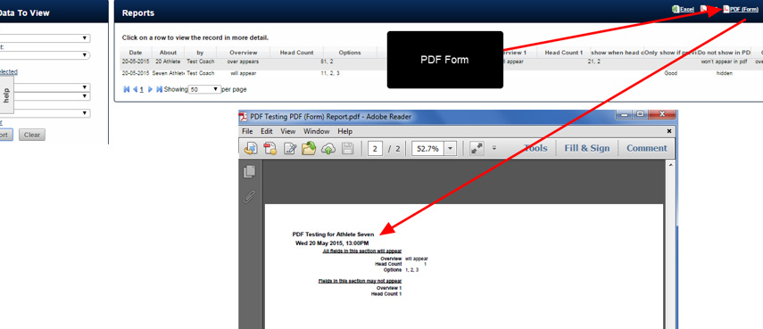"N.B. If PDF Form is selected, the fields that appear are set based on whether they were set in the Show in PDF Reports Advanced Field Property. However, you can override this using the ""Tick to ignore the PDF visibility settings and include all fields in the PDF"" selection."