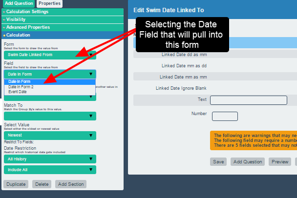 Once a Linked Date field is added into theform, select the Form and the Field that the date field will link from