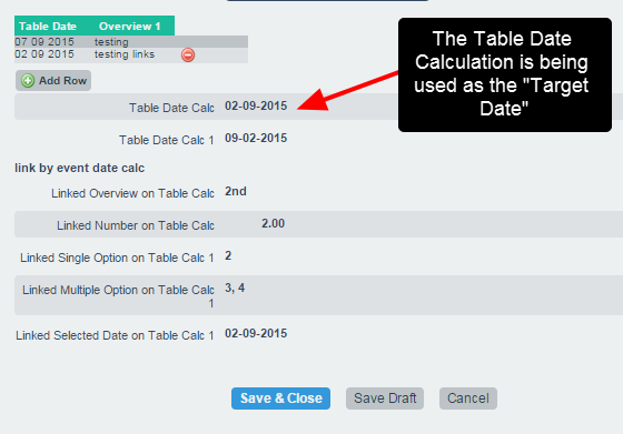 N.B. Table Date calculations can be set up in the builder as a Target Date